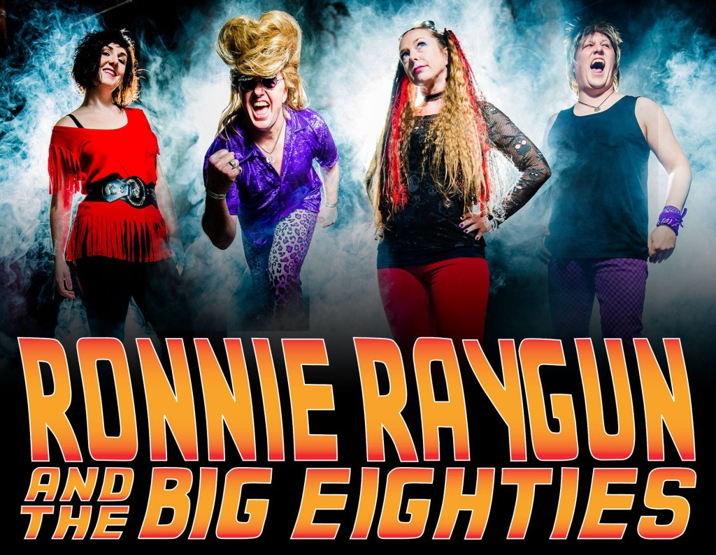 Ronnie Raygun and the Big Eighties